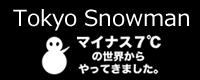 Tokyo Snowman